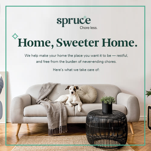 Welcome to Spruce! Chore Less