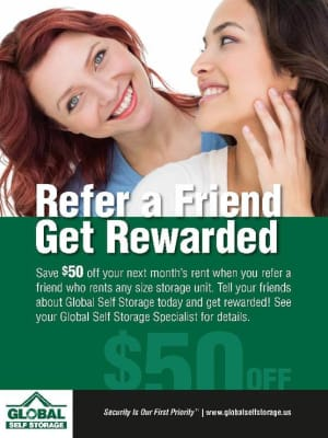 Refer a Friend poster from Global Self Storage in West Henrietta, New York