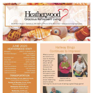 June newsletter at Heatherwood Gracious Retirement Living in Tewksbury, Massachusetts