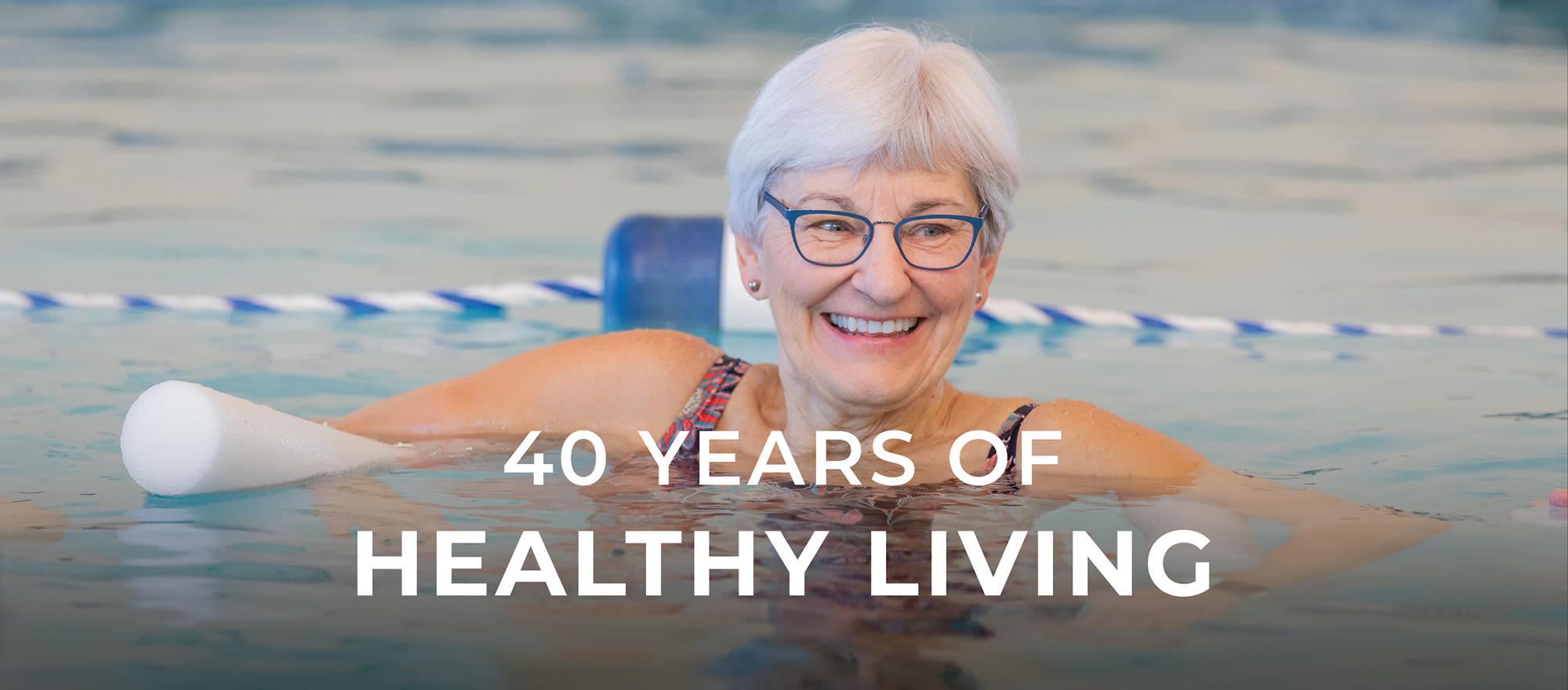 40 Years of Healthy Living