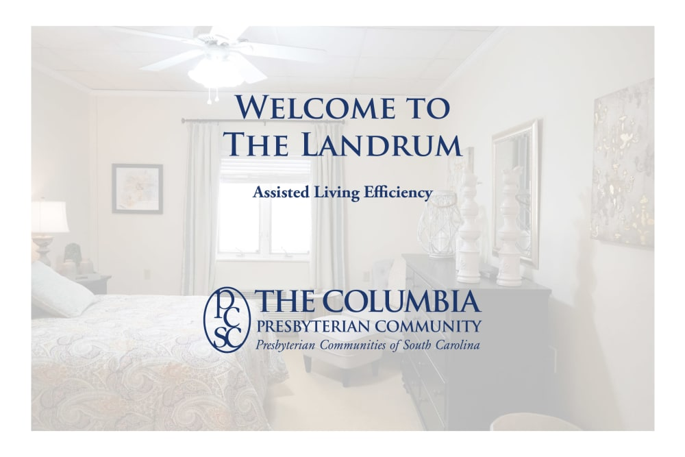 Welcome to The Landrum, Assisted Living Efficiency