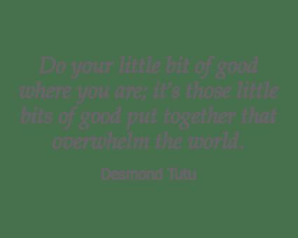 Desmond Tutu quote for Garden Place Columbia in Columbia, Illinois