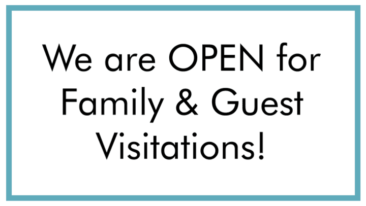 White Image with black text saying we are open for family and guest visitations