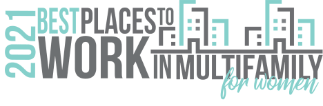 2021's Best Places to Work in Multifamily for Women award for Olympus Property in Fort Worth, Texas