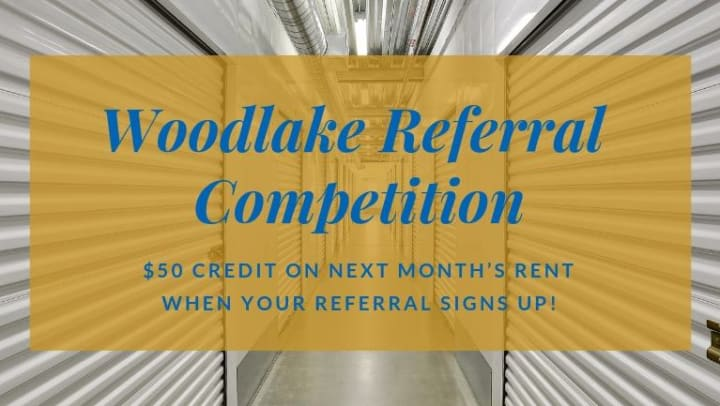 Customer Referral Competition at Lockaway Storage on Woodlake